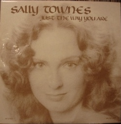 Sally Townes - Just The Way You Are LP Vinyl