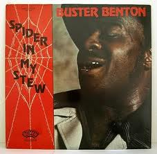 Buster Benton - Spider In My Stew LP Vinyl