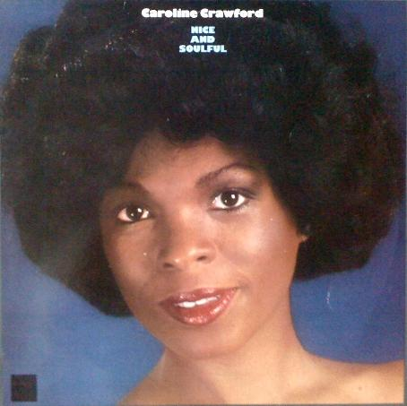 Caroline Crawford - Nice And Soulful LP Vinyl