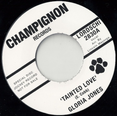 "Gloria Jones / Just Brothers - Tainted Love / Sliced Tomatoes 7"" Vinyl"