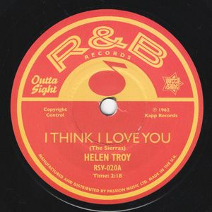 Helen Troy / Frances Burnett ‎– I Think I Love You / How I Miss You So