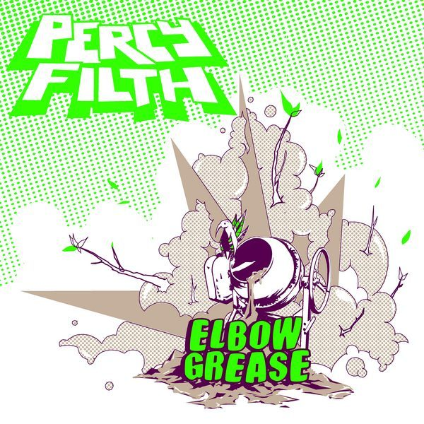 Percy Filth - Elbow Grease CD