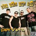 Pervers - Play You Yes Not CD