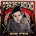 Kid Pex - Perestroika CD
