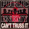 "Public Enemy - Can't Truss It 12"" Vinyl"