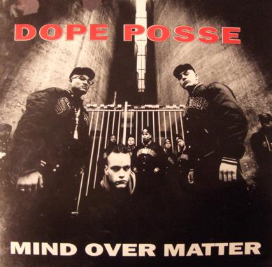 Dope Posse &ndash; Mind Over Matter LP Vinyl
