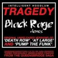 "Intelligent Hoodlum – Tragedy - Black Rage Demos 12"" Vinyl"