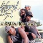 Ward 21- U Know How We Roll 2LP