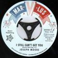 "Joseph Moore / The Blenders - I Still Can't Get You / Your Love Has Got Me Down 7"" Vinyl"