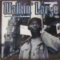 "Walkin' Large - Reachin For My People / When I Flow Feat. Jeru The Damaja 12"" Vinyl"