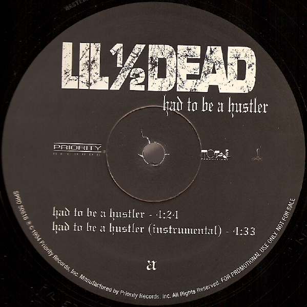 "Lil 1/2 Dead - Had To Be A Hustler 12"" Vinyl"