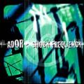 A.D.O.R. - Shock Frequency LP Vinyl