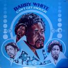 Barry White - Can't Get Enough LP Vinyl