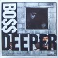 Boss - Deeper / Drive By 12&quot; Vinyl