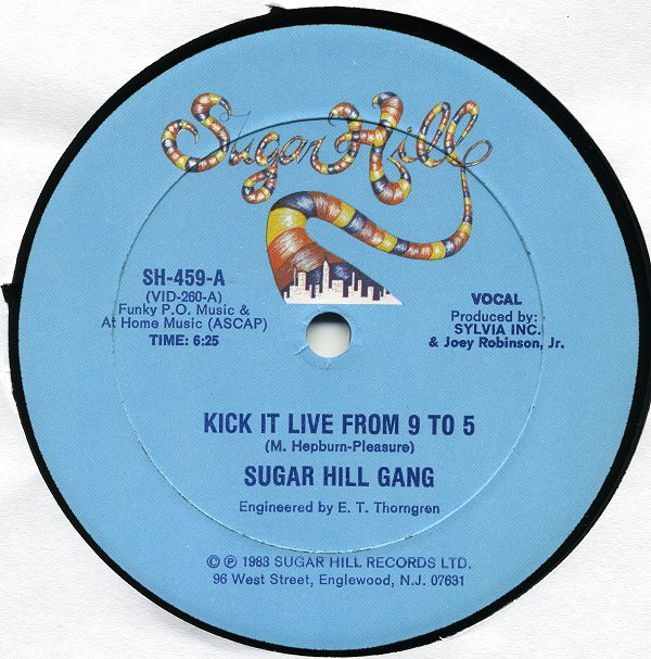 "Sugar Hill Gang - Kick It Live From 9 To 5 12"" Vinyl"